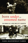 born under an assumed name